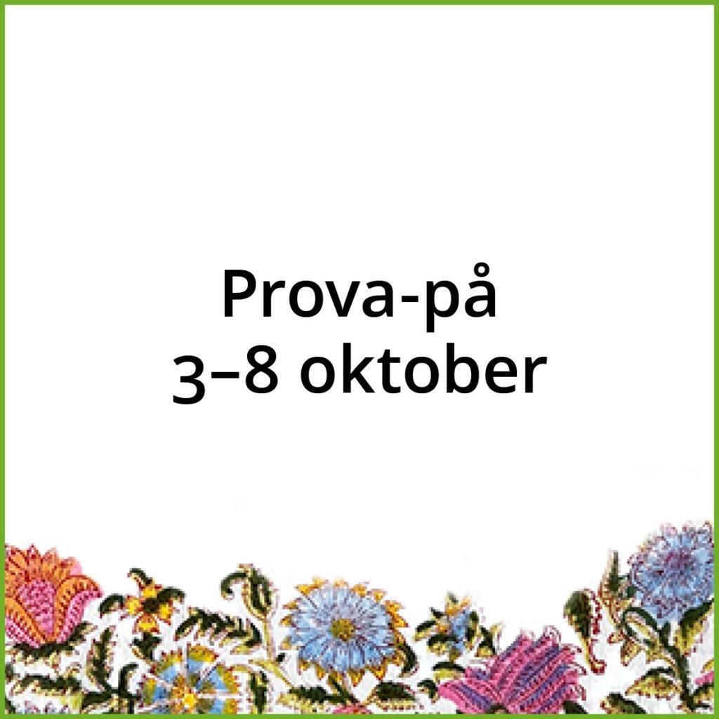 Prova-på 3-8 oktober